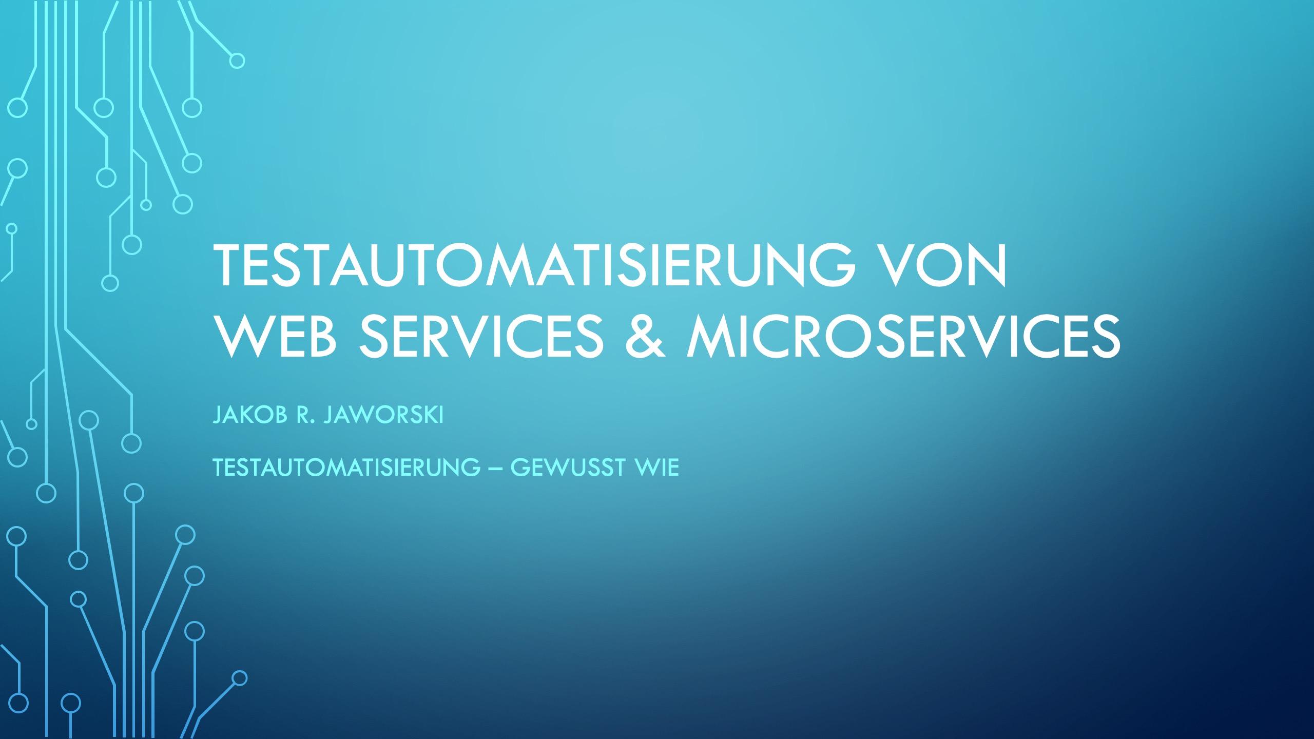 Testen von Web Services und Microservices